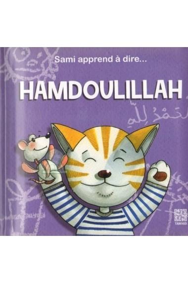 Livre Sami apprend à dire Hamdoulillah