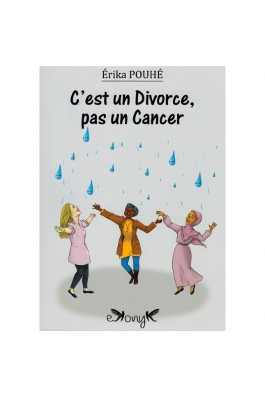It's a divorce not a cancer- Erika Pouhé