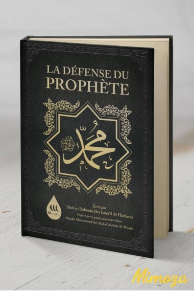 Livre La Défense du Prophète Muhammad- Abd Ar Rahman Al Hachemi - Wadi Shibam