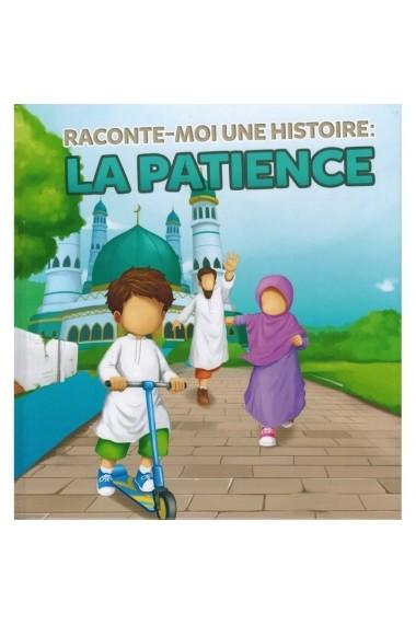 Raconte moi une histoire - La patience - Muslim Kid