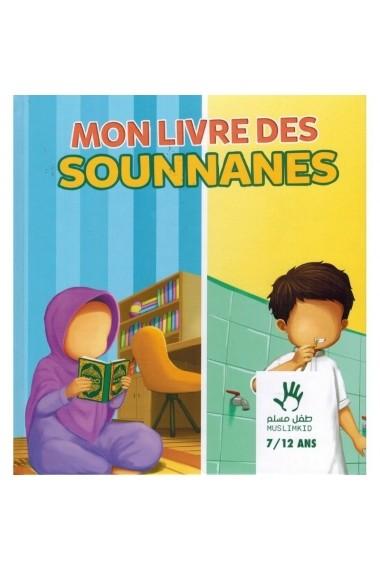Mon livre des Sounnanes - Muslim kid - 7/12 ans