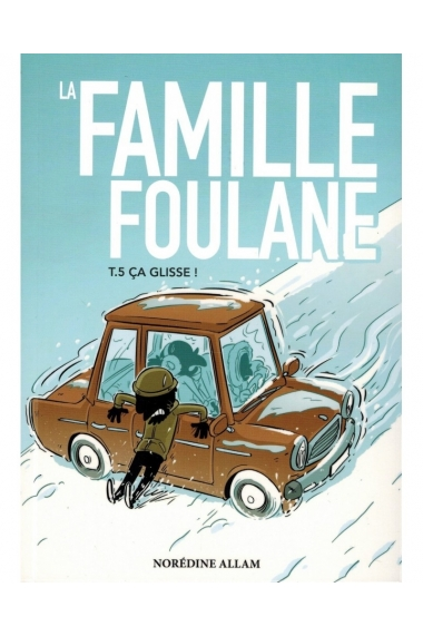 FOULANE FAMILY (TOME 5) - ITS SLIPS - BDOUIN