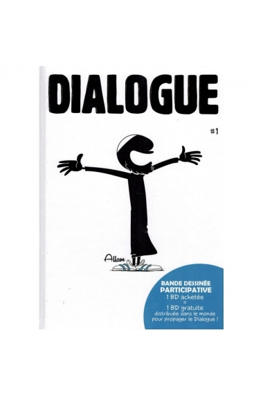 DIALOGUE - TOME 1 - BDOUIN (PARTICIPATIVE COMIC STRIP)