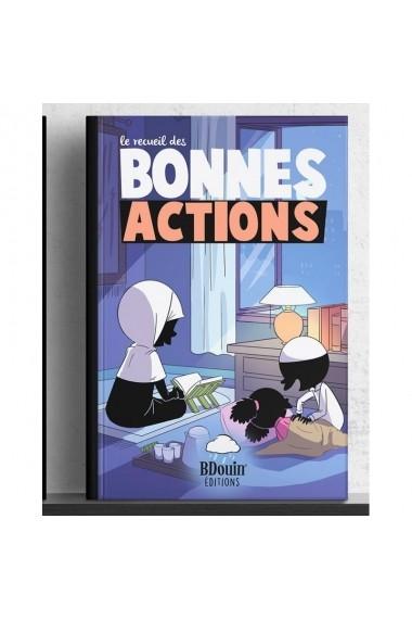 Recueil bonnes actions - Bdouin édition