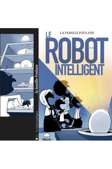 Famille Foulane 1 - The smart robot - Edition BDOUIN