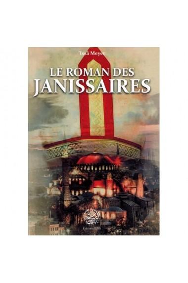 LE ROMAN DES JANISSAIRES - ÉDITIONS RIBÂT