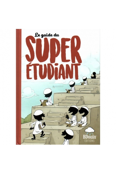 The Super student guide - BDOUIN Editions