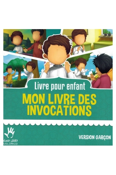 MY BOOK OF INVOCATIONS - BOY VERSION - MUSLIMKID