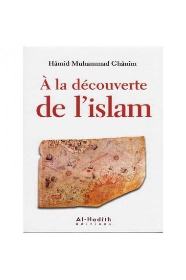DISCOVERING ISLAM - HÂMID MUHAMMAD GÂNIM - AL-HADÎTH