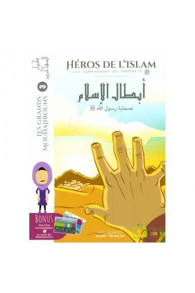 Les Grands Mouhajirouns Collection Les Héros de l'Islam: Les Compagnons