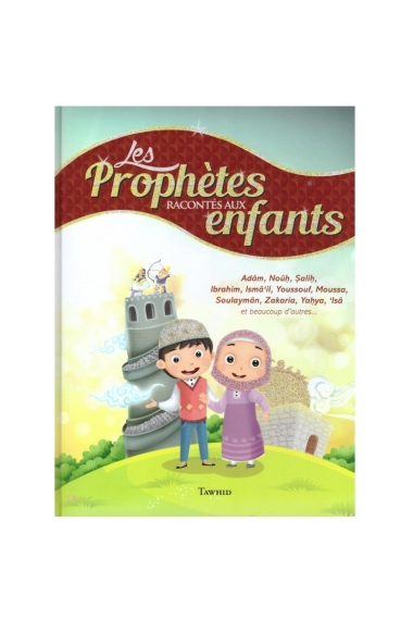 Prophets Told to Children - Tawhid Books