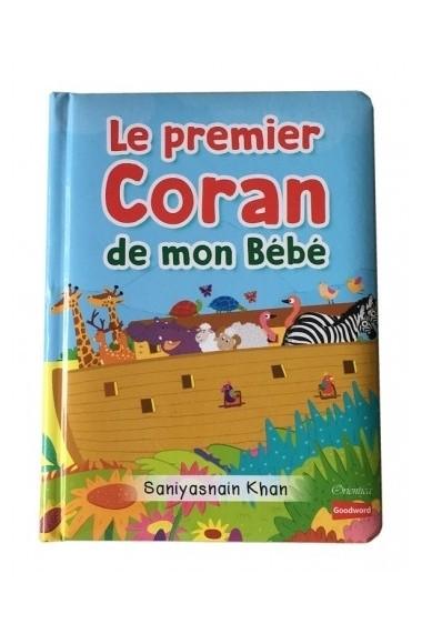 Le Premier Coran De Mon Bébé (Livre Avec Pages Cartonnées) - Goodword