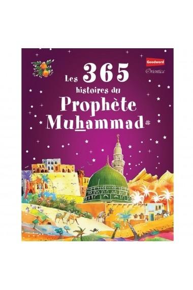 Les 365 histoires du Prophète Muhammad ﷺ