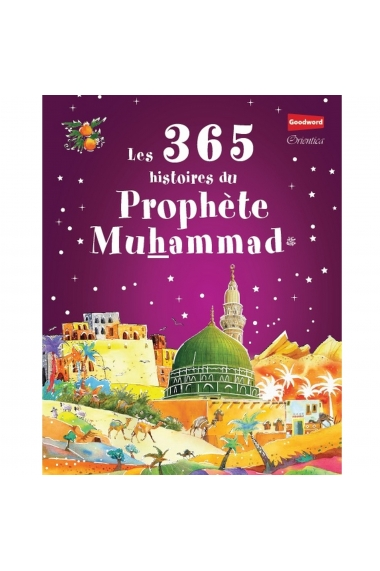 The 365 stories of the Prophet Muhammad ﷺ
