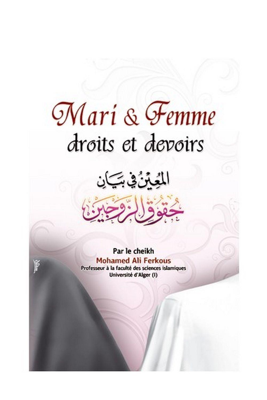 Mari et Femme Droits et Devoirs par Cheikh Ferkous édition Ibn Badis